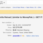 $500 Vanilla Reloads Selling on Ebay for $700!