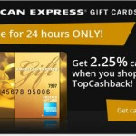 TopCashBack: 2.25% Cash Back on Amex Gift Cards!