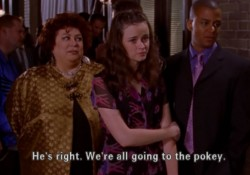 Gilmore Girls We're All Going to the Pokey